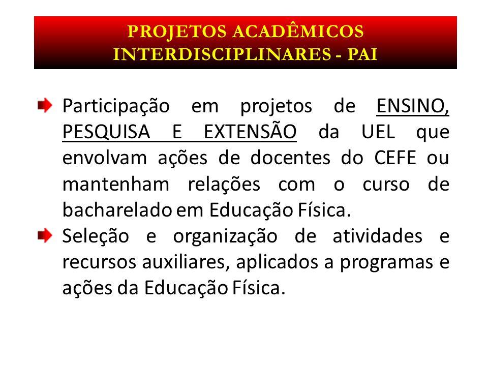 Projetos acadêmicos interdisciplinares - PAI