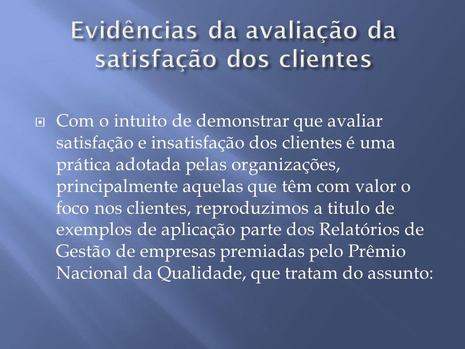 Evidências da avaliação da satisfação dos clientes