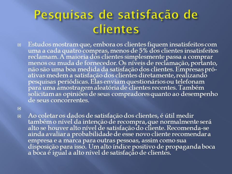 Pesquisas de satisfação de clientes