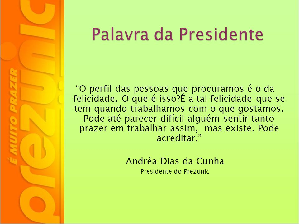 Presidente do Prezunic