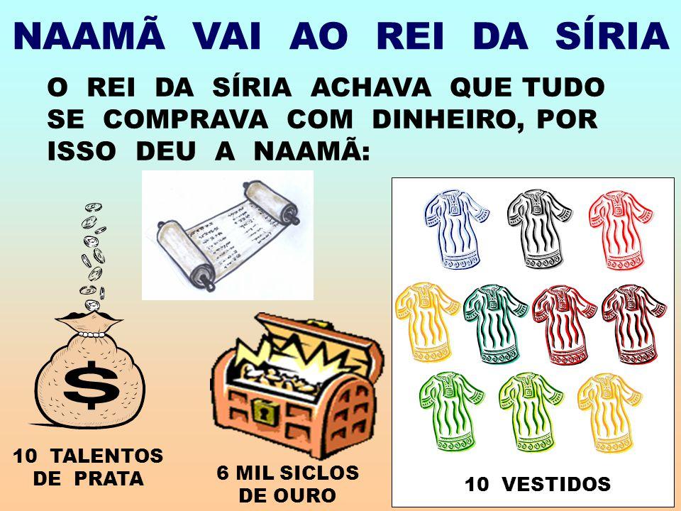 NAAMÃ VAI AO REI DA SÍRIA