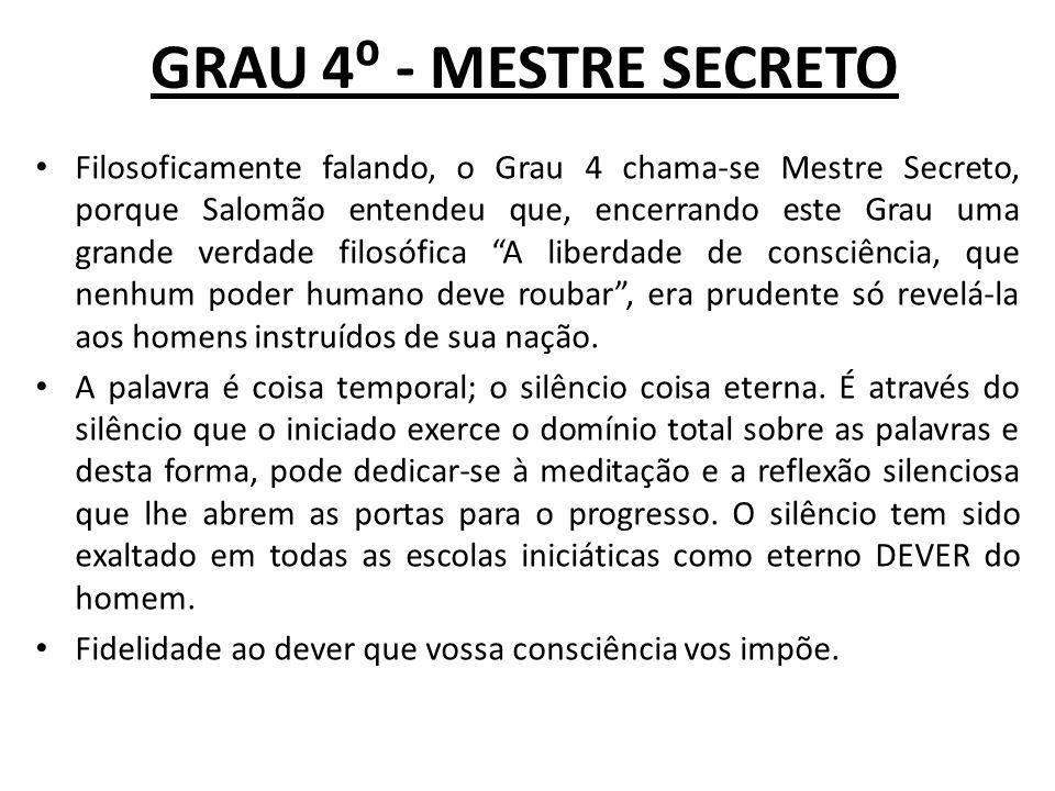 GRAU 4⁰ - MESTRE SECRETO