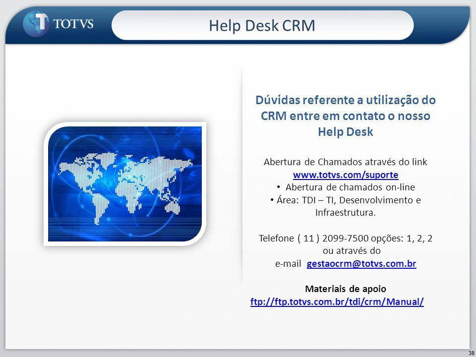 Help Desk CRM Dúvidas referente a utilização do CRM entre em contato o nosso Help Desk.
