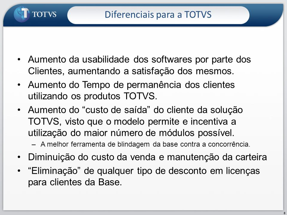 Diferenciais para a TOTVS