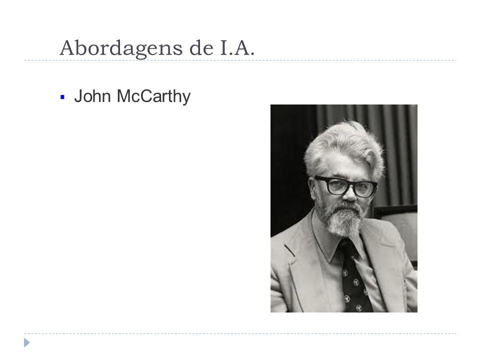 Abordagens de I.A. John McCarthy