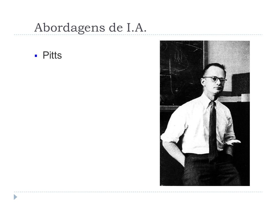 Abordagens de I.A. Pitts
