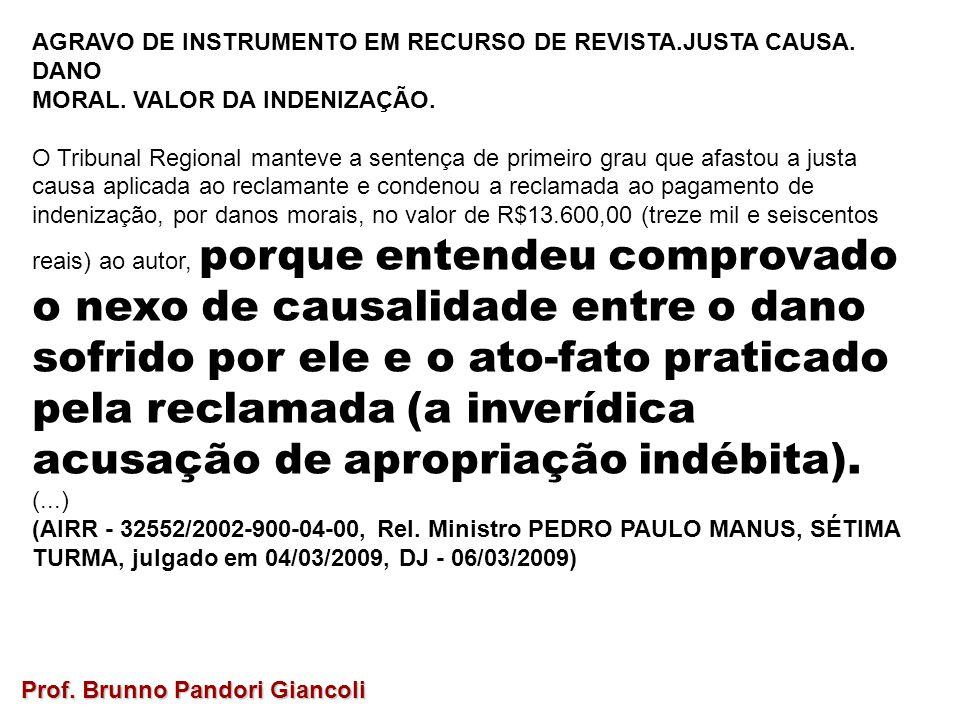 AGRAVO DE INSTRUMENTO EM RECURSO DE REVISTA.JUSTA CAUSA. DANO