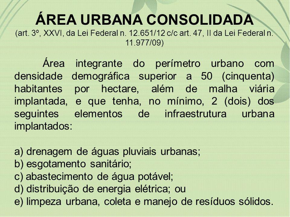 ÁREA URBANA CONSOLIDADA (art. 3º, XXVI, da Lei Federal n. 12