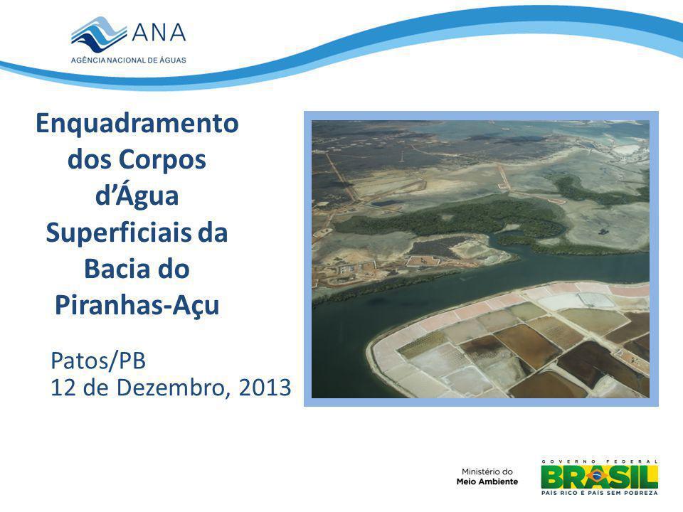 Enquadramento dos Corpos d'Água Superficiais da Bacia do Piranhas-Açu