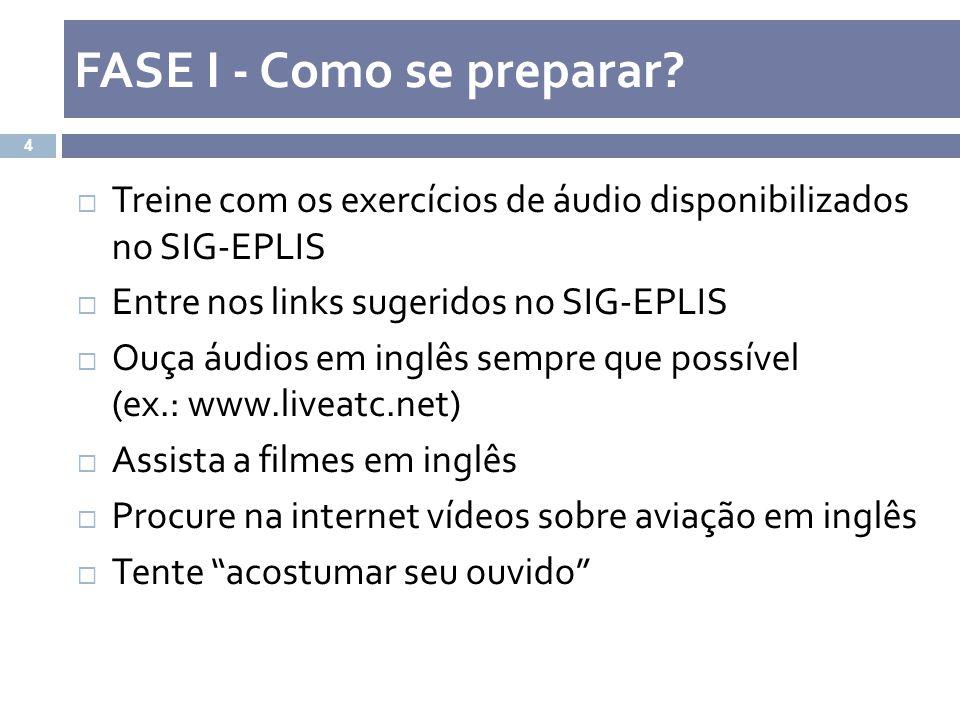 FASE I - Como se preparar