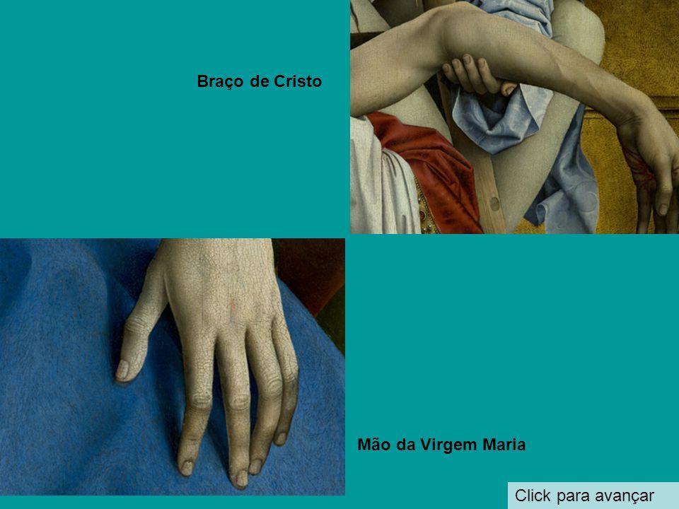 Braço de Cristo Mão da Virgem Maria Click para avançar