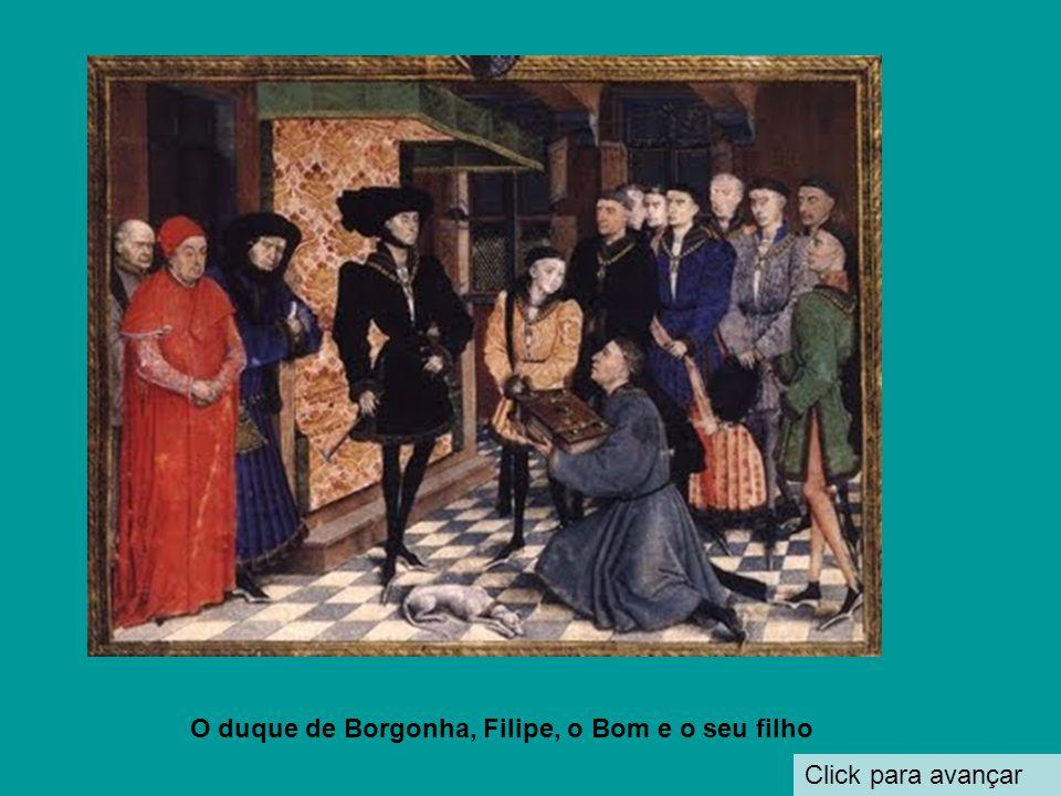 O duque de Borgonha, Filipe, o Bom e o seu filho