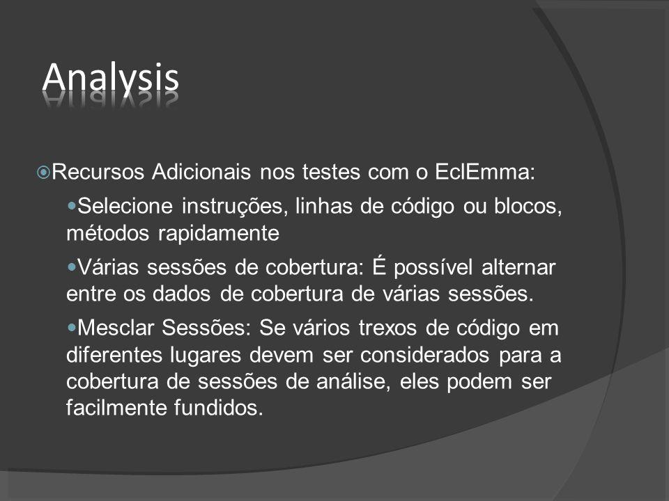 Analysis Recursos Adicionais nos testes com o EclEmma: