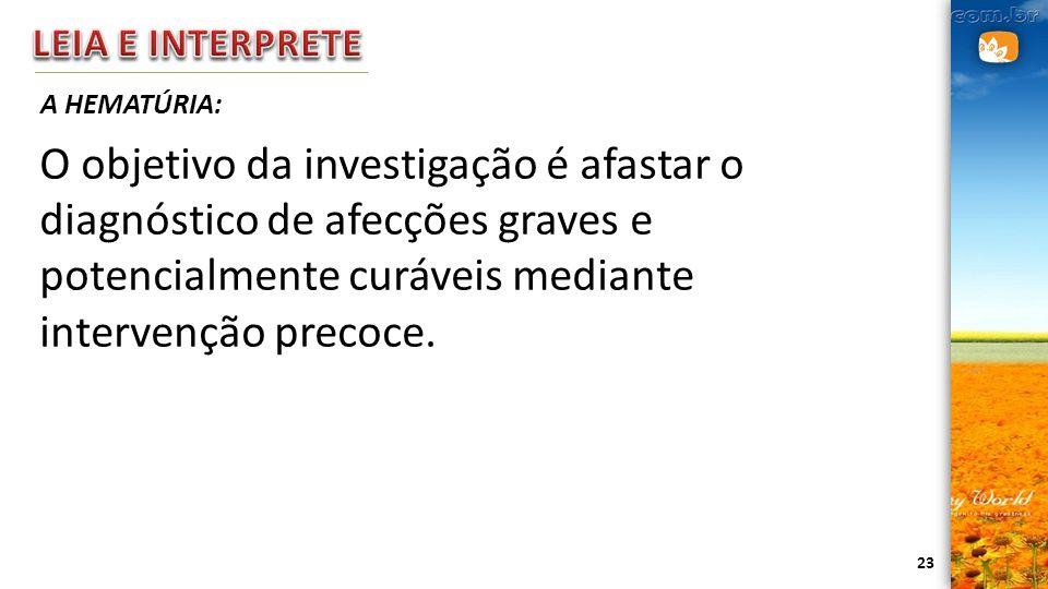 LEIA E INTERPRETE A HEMATÚRIA: