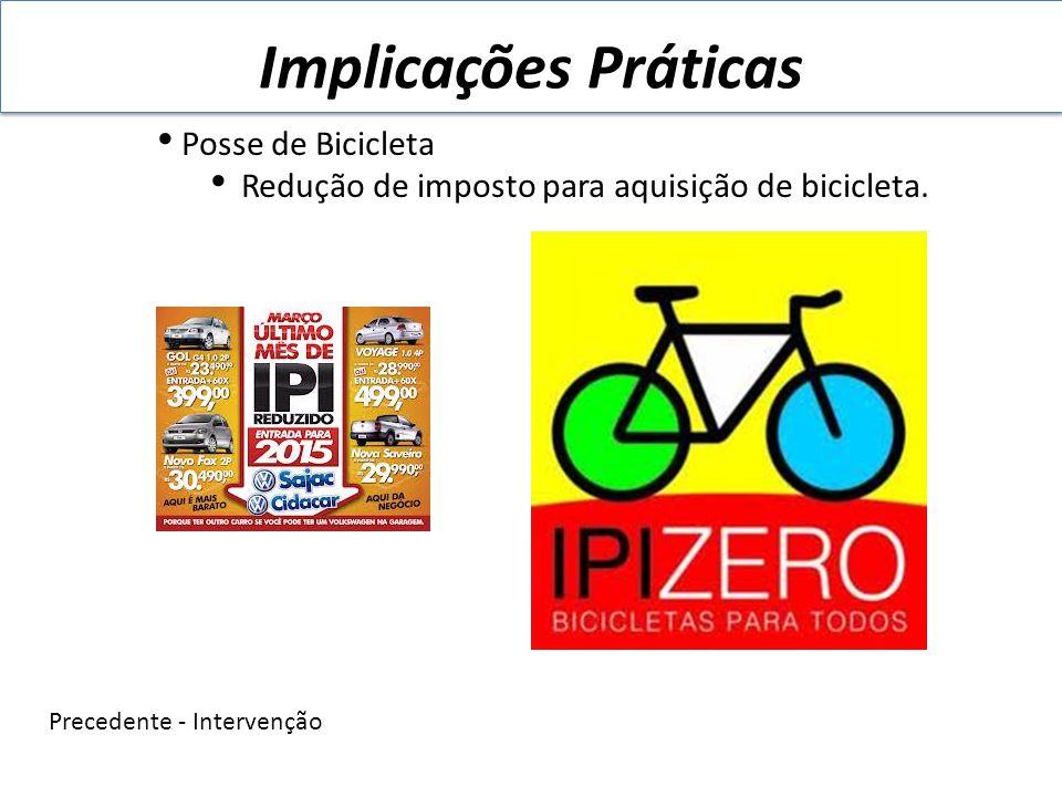 Implicações Práticas Posse de Bicicleta