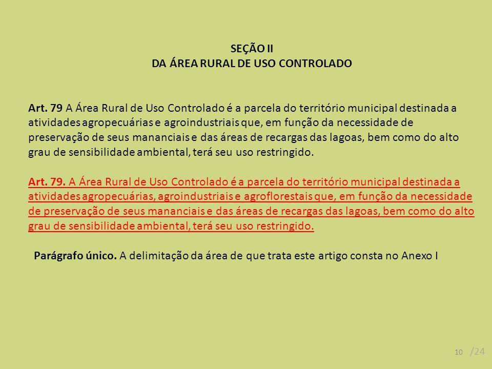 DA ÁREA RURAL DE USO CONTROLADO