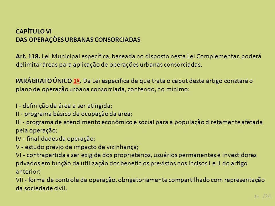 DAS OPERAÇÕES URBANAS CONSORCIADAS