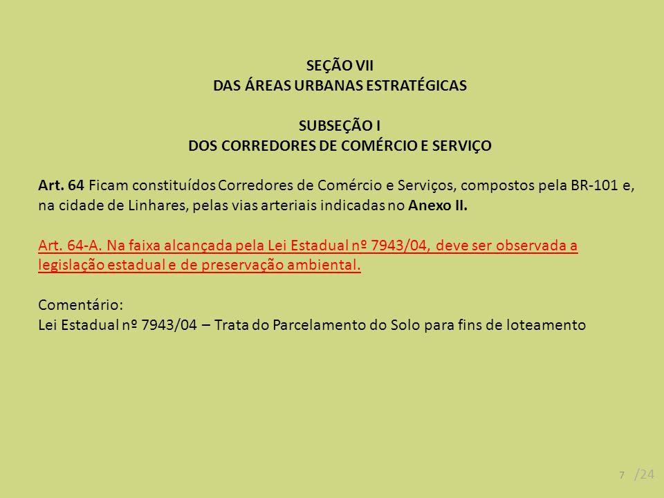 DAS ÁREAS URBANAS ESTRATÉGICAS SUBSEÇÃO I