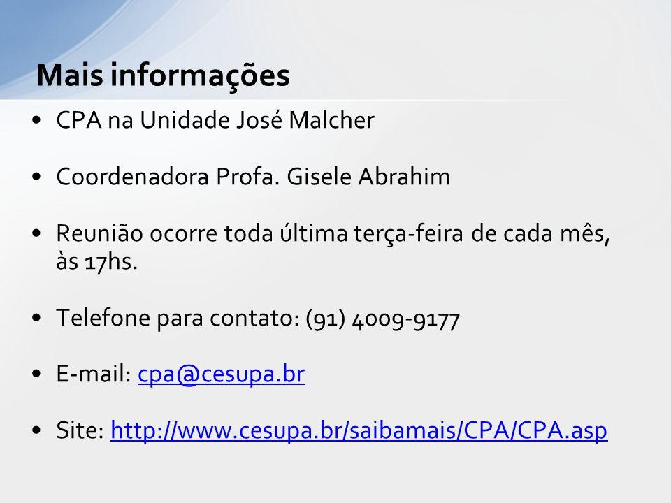 Mais informações CPA na Unidade José Malcher