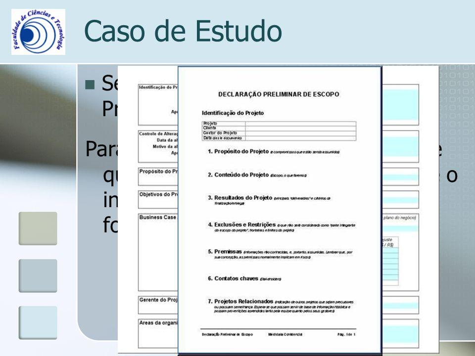 Caso de Estudo Segunda Fase - Iniciação dos Projectos