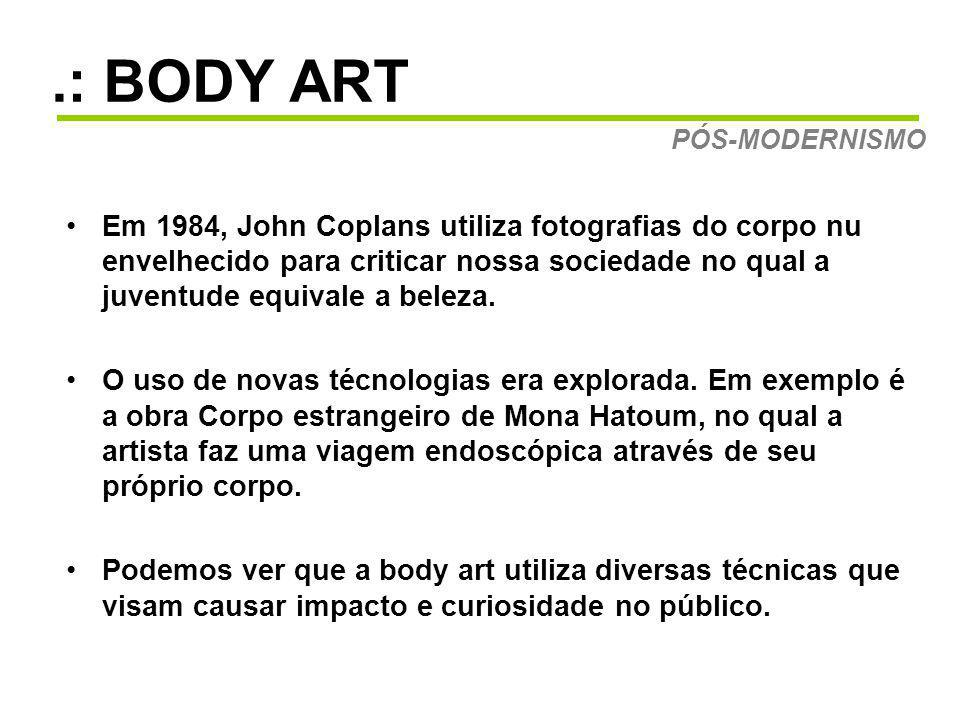 .: BODY ART PÓS-MODERNISMO.