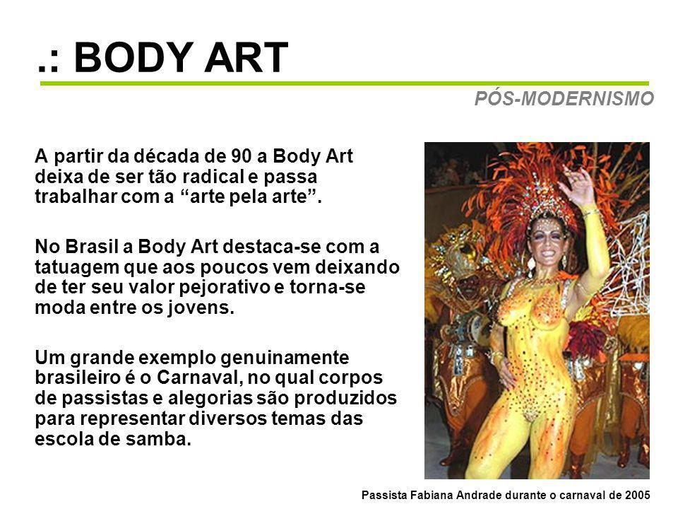 .: BODY ART PÓS-MODERNISMO