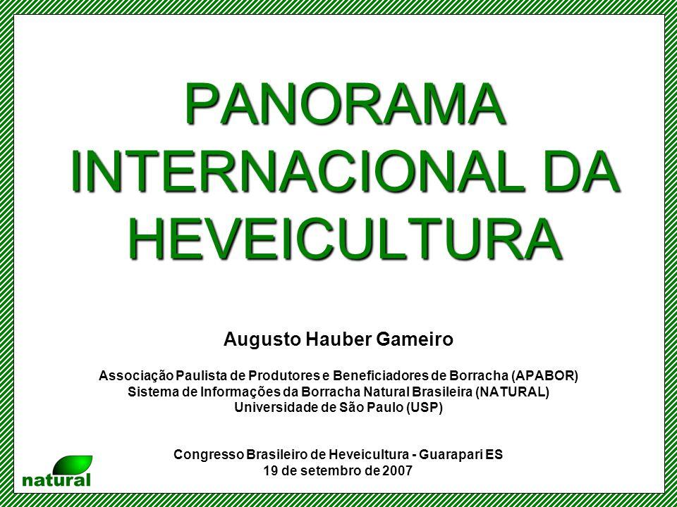 PANORAMA INTERNACIONAL DA HEVEICULTURA