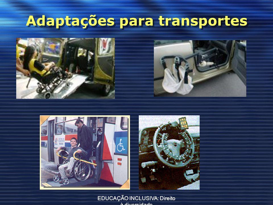 Adaptações para transportes