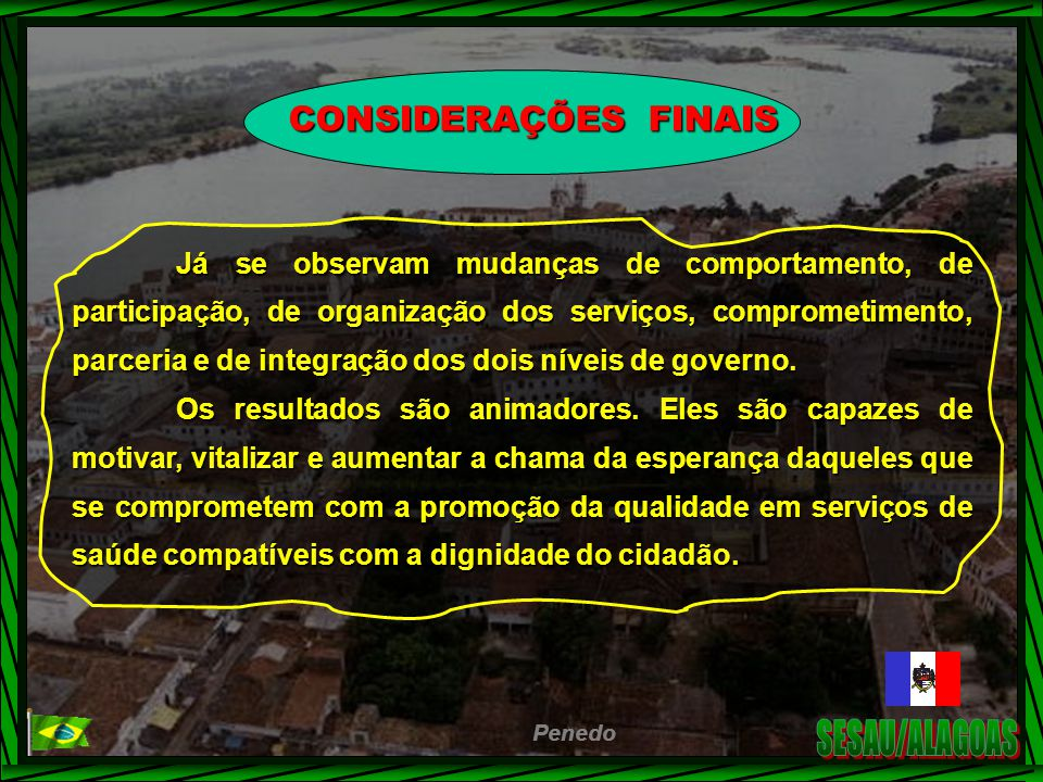 SESAU/ALAGOAS CONSIDERAÇÕES FINAIS