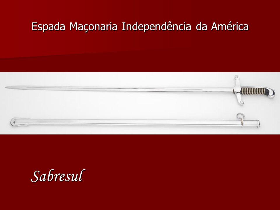 Espada Maçonaria Independência da América