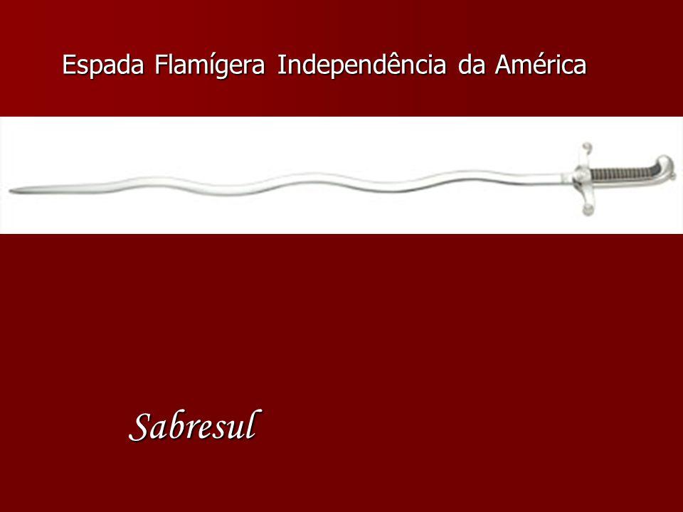 Espada Flamígera Independência da América