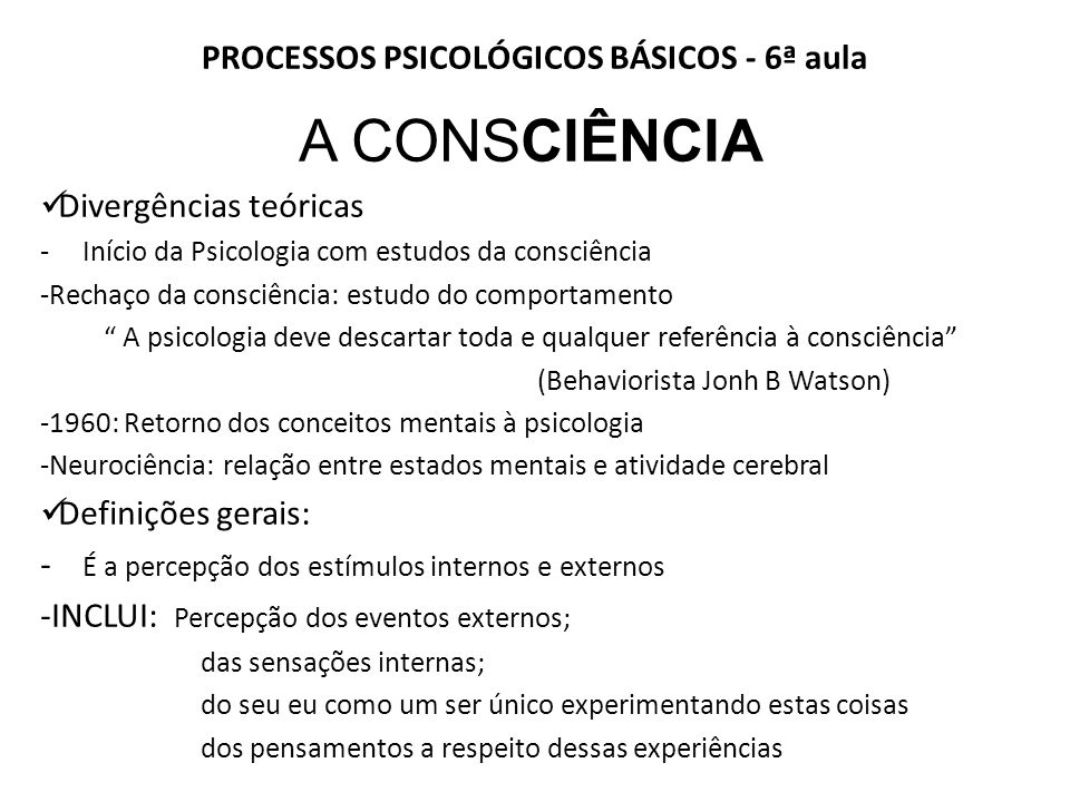 PROCESSOS PSICOLÓGICOS BÁSICOS - 6ª aula