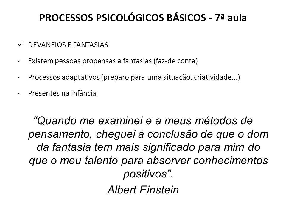PROCESSOS PSICOLÓGICOS BÁSICOS - 7ª aula
