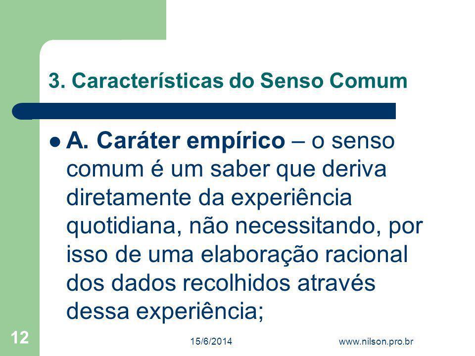 3. Características do Senso Comum