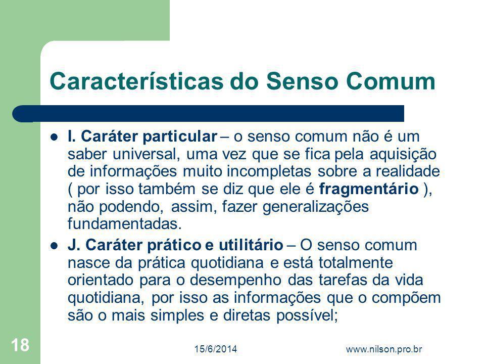 Características do Senso Comum