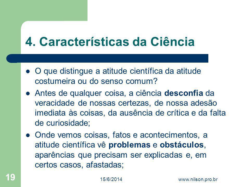 4. Características da Ciência