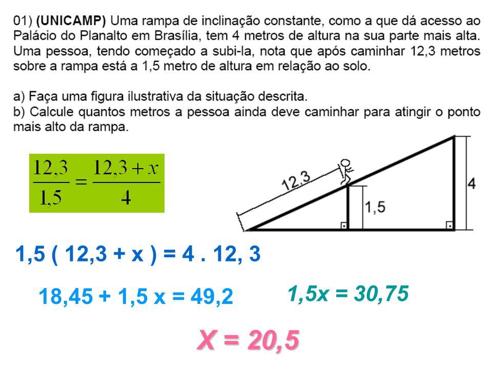 1,5 ( 12,3 + x ) = 4 . 12, 3 18,45 + 1,5 x = 49,2 1,5x = 30,75 X = 20,5