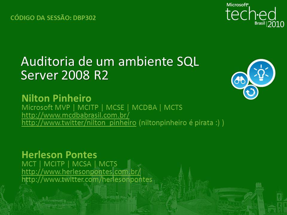 Auditoria de um ambiente SQL Server 2008 R2