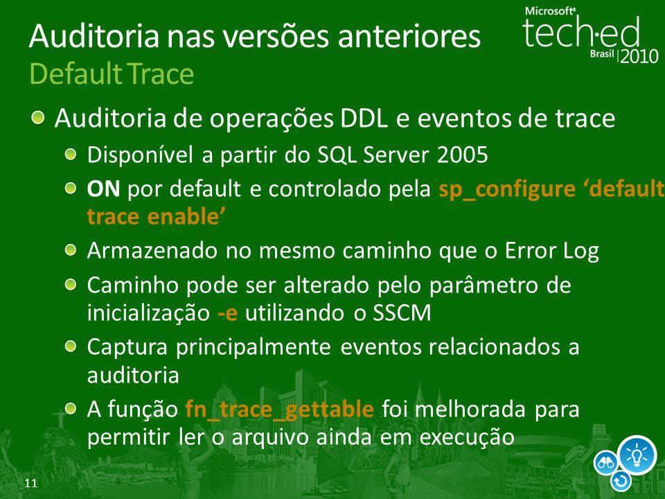Auditoria nas versões anteriores Default Trace
