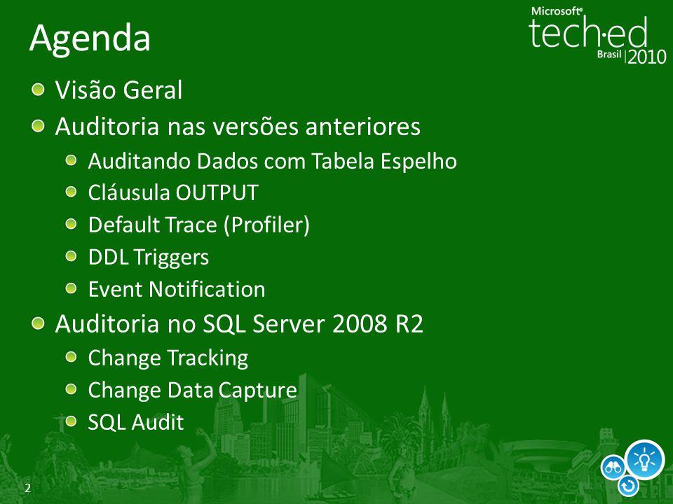 Agenda Visão Geral Auditoria nas versões anteriores