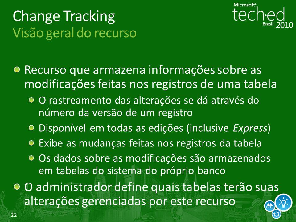 Change Tracking Visão geral do recurso