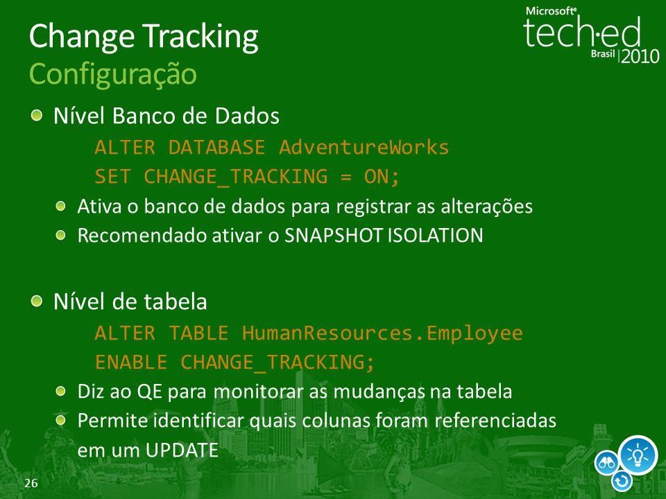 Change Tracking Configuração