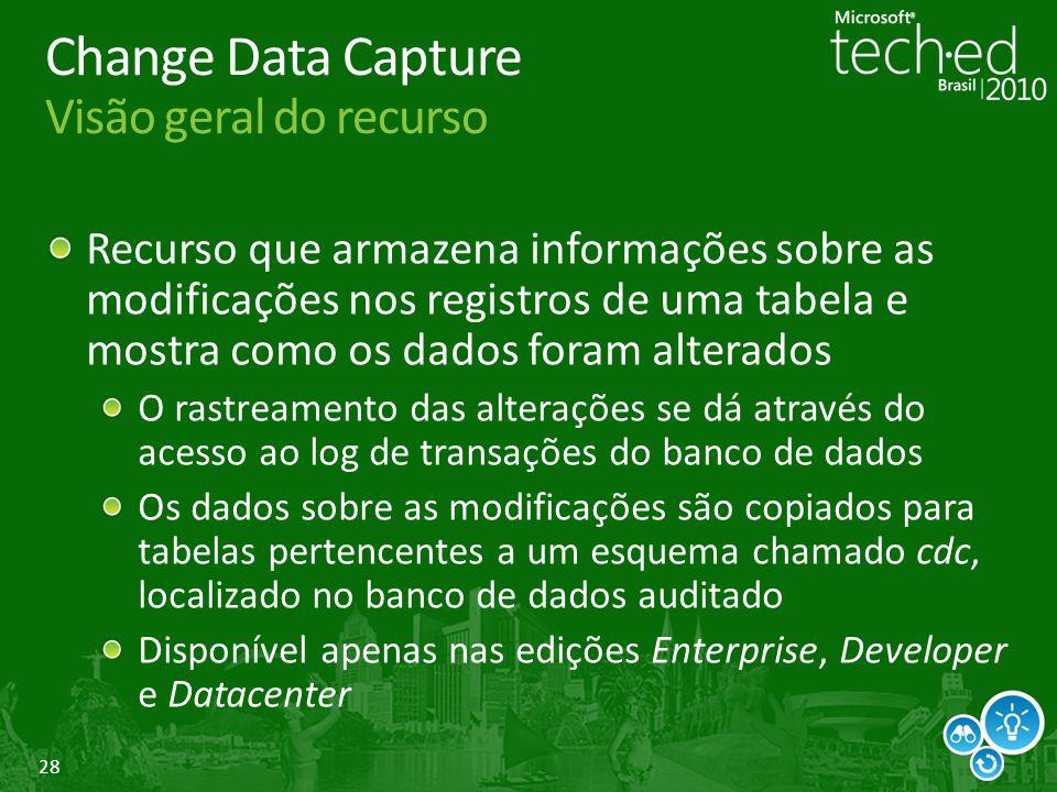 Change Data Capture Visão geral do recurso