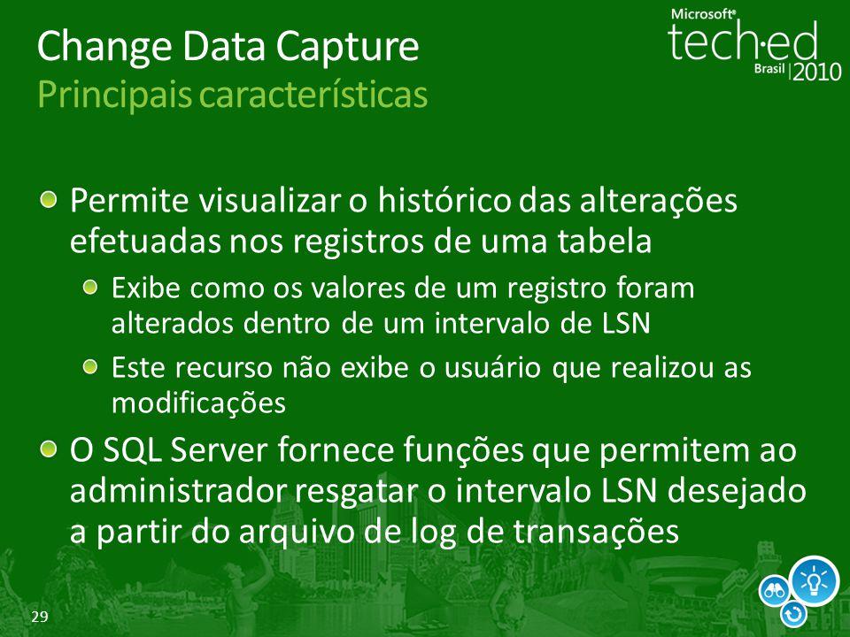 Change Data Capture Principais características
