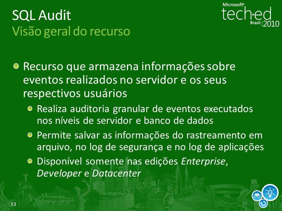 SQL Audit Visão geral do recurso