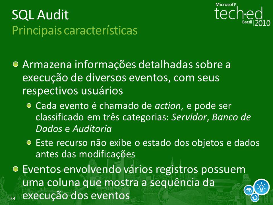 SQL Audit Principais características