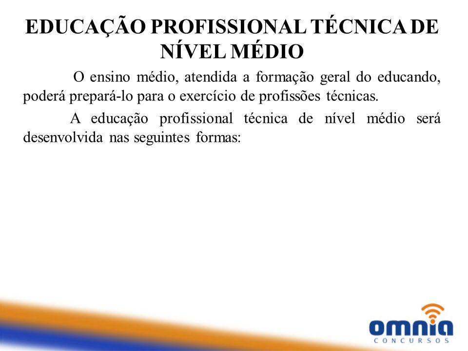 EDUCAÇÃO PROFISSIONAL TÉCNICA DE NÍVEL MÉDIO