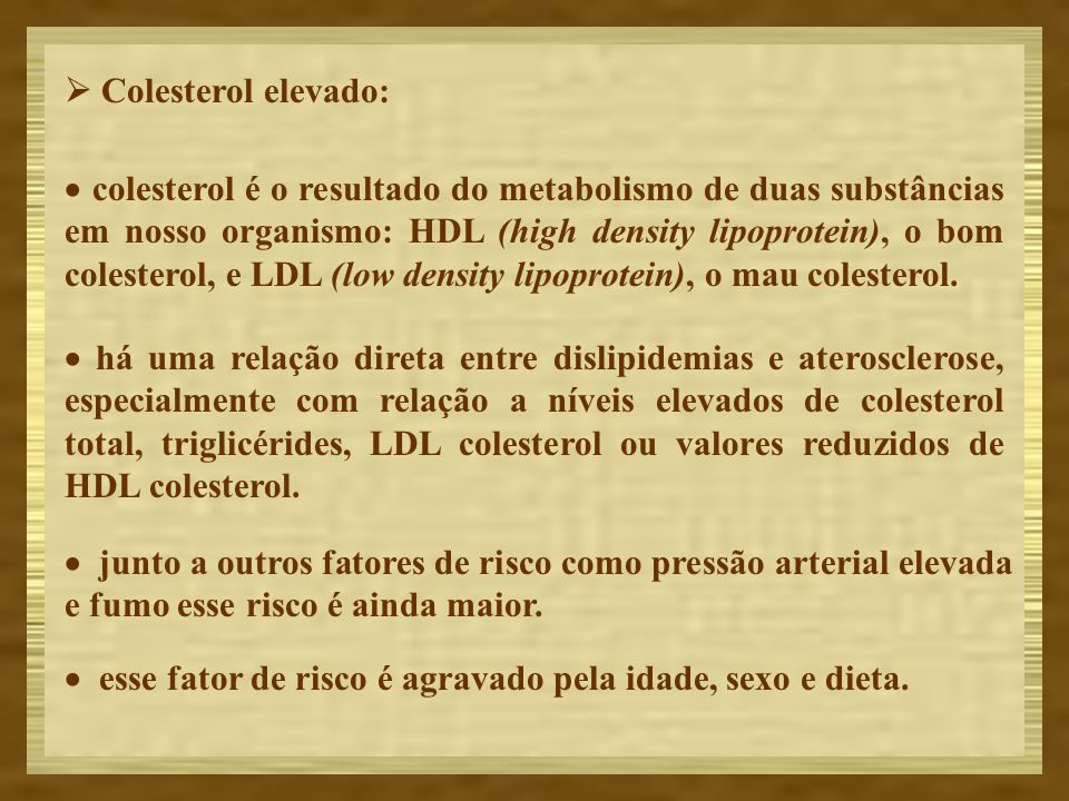  Colesterol elevado: