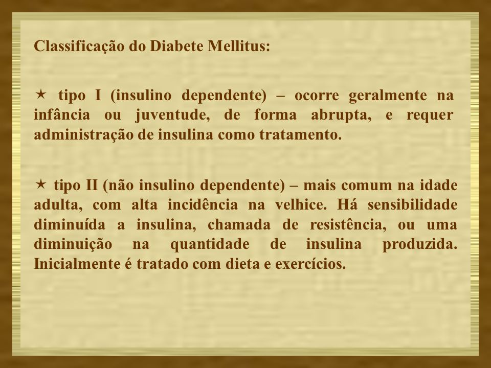 Classificação do Diabete Mellitus: