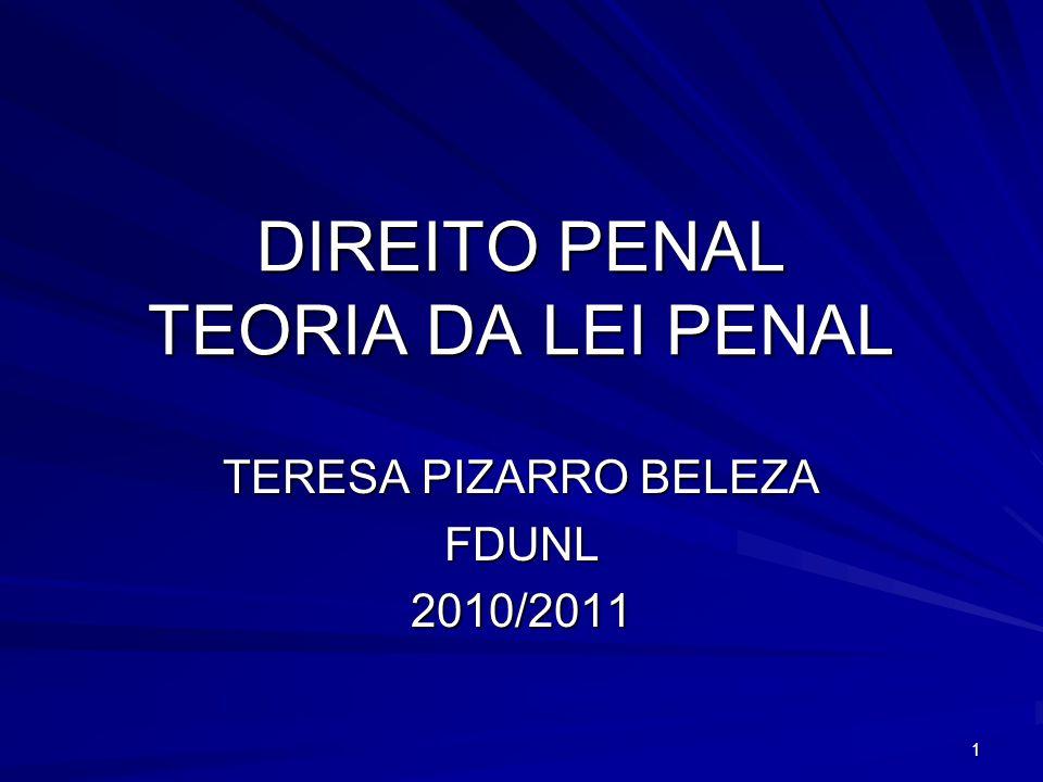DIREITO PENAL TEORIA DA LEI PENAL